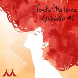 TM_ep01_Instagram_-300x300 Podcast Tenda Materna - Ep. #1