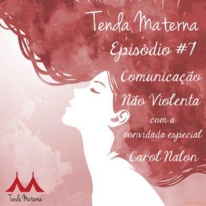TM_ep07_Instagram-300x300 Podcast Tenda Materna – EP. #7 – Comunicação Não Violenta