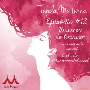 Tenda Materna Podcast Canto Maternar