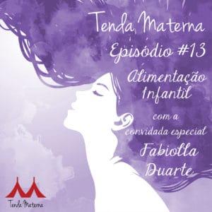 Tenda Materna Episodio 13 Fabiolla Duarte Canto Maternar