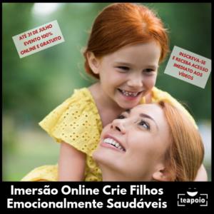 imersão crie filhos emocionalmente saudaveis instituto Te apoio
