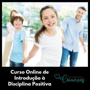 Disciplina Positiva Juliana Cidade Universo das Crianças